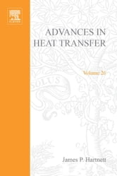 Advances in Heat Transfer ebook by Hartnett, James P.