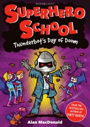 Thunderbot's Day of Doom ebook by Alan MacDonald,Nigel Baines
