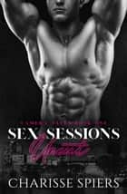 Sex Sessions: Uncut - Camera Tales, #1 ebook by Charisse Spiers