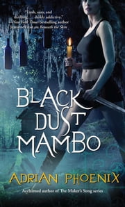 Black Dust Mambo ebook by Adrian Phoenix