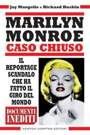 Marilyn Monroe. Caso chiuso ebook by Richard Buskin,Jay Margolis