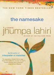 The Namesake - A Novel ebook by Jhumpa Lahiri