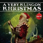 A Very Klingon Khristmas ebook by Paul Ruditis,Patrick Faricy