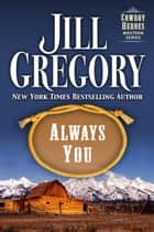 Always You ebook by Jill Gregory