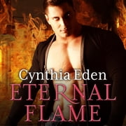 Eternal Flame audiobook by Cynthia Eden