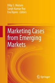 Marketing Cases from Emerging Markets ebook by