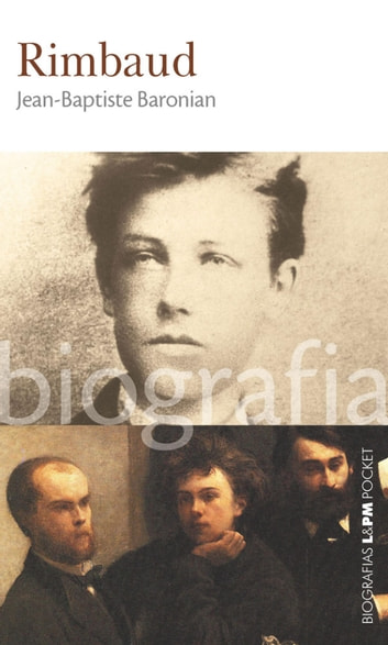 Rimbaud ebook by Jean-Baptiste Baronian