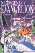 Neon Genesis Evangelion 3-in-1 Edition, Vol. 1 ebook by Yoshiyuki Sadamoto