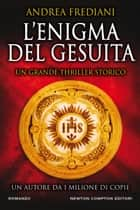 L'enigma del gesuita eBook by Andrea Frediani