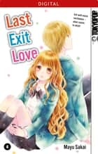 Last Exit Love 04 ebook by Mayu Sakai