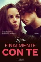 Finalmente con te ebook by Tijan