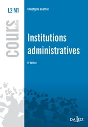 Institutions administratives ebook by Christophe Guettier