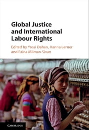 Global Justice and International Labour Rights ebook by
