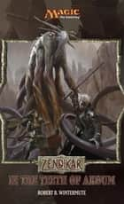 Zendikar: In the Teeth of Akoum - A Magic: The Gathering Set Novel ebook by Brook Steingass
