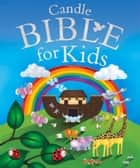 Candle Bible for Kids ebook by Juliet David, Jo Parry
