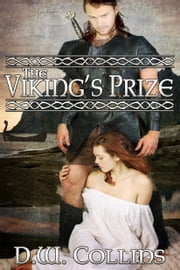 The Viking's Prize ebook by D. W. Collins