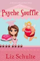 Psyche Souffle ebook by Liz Schulte