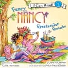 Fancy Nancy: Spectacular Spectacles audiobook by Jane O'Connor