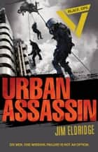 Black Ops: Urban Assassin ebook by Jim Eldridge