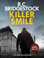 Killer Smile ebook by R.C. Bridgestock