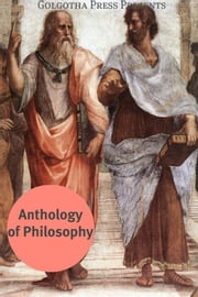 Anthology Of Philosophy ebook by Aeschylus, Aristotle, Francis Bacon,...