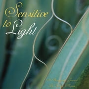 Sensitive to Light ebook by Kat Mojzesz