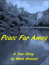 Peace Far Away ebook by Mark Howard