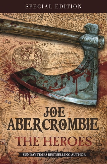 The Heroes - A First Law Novel ebook by Joe Abercrombie