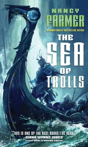The Sea of Trolls ebook by Nancy Farmer