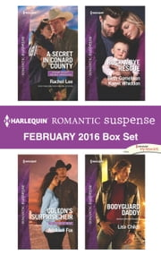 Harlequin Romantic Suspense February 2016 Box Set - A Secret in Conard County\Colton's Surprise Heir\Guarding Eve\Claiming Caleb\Bodyguard Daddy ebook by Rachel Lee, Addison Fox, Beth Cornelison,...