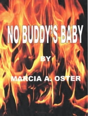 No Buddy's Baby ebook by Marcia A. Oster