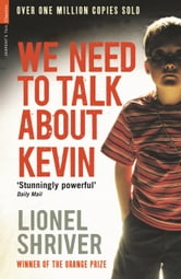 We Need To Talk About Kevin ebook by Lionel Shriver,Kate Mosse