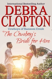The Cowboy's Bride for Hire ebook by Debra Clopton