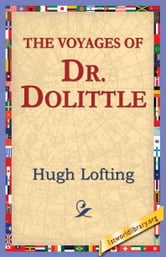 The Voyages of Doctor Dolittle ebook by Lofting, Hugh