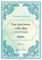 Las preciosas ridiculas ebook by Molière