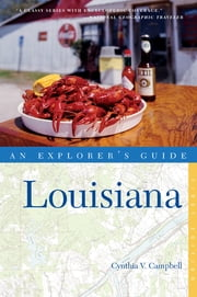 Explorer's Guide Louisiana ebook by Cynthia Campbell