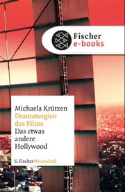 Dramaturgien des Films - Das etwas andere Hollywood ebook by Michaela Krützen