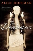 The Dovekeepers ebook by Alice Hoffman