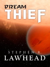 Dream Thief ebook by Stephen R. Lawhead