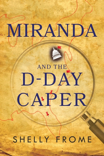 Miranda and the D-Day Caper ebook by Shelly Frome