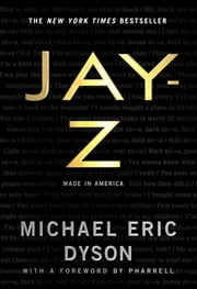 JAY-Z - Made in America ebook by Michael Eric Dyson, Pharrell, Pharrell