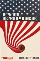 Evil Empire #3 ebook by Max Bemis, Ransom Getty