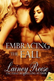 Embracing the Fall ebook by Lainey Reese