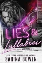 Lies and Lullabies ebook by Sarina Bowen