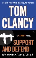 Tom Clancy Support and Defend ekitaplar by Mark Greaney