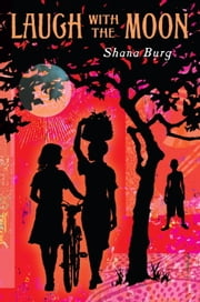 Laugh with the Moon ebook by Shana Burg