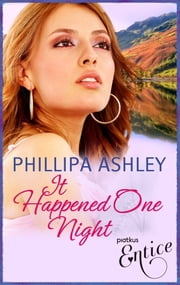 It Happened One Night ebook by Phillipa Ashley