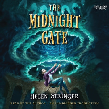 The Midnight Gate audiobook by Helen Stringer