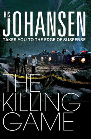 The Killing Game: An Eve Duncan Novel 2 ebook by Iris Johansen