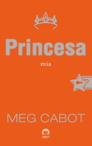 Princesa Mia - O diário da princesa - vol. 9 ebook by Meg Cabot